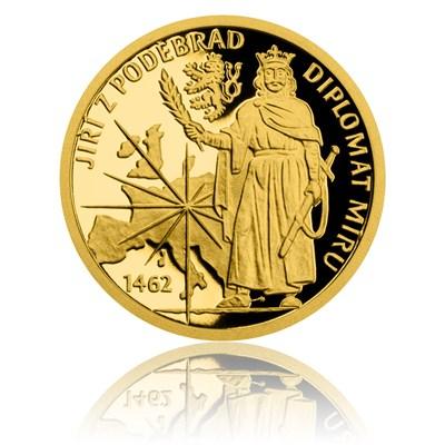 Zlatá mince Doba Jiřího z Poděbrad – Diplomat míru proof - Česká mincovna