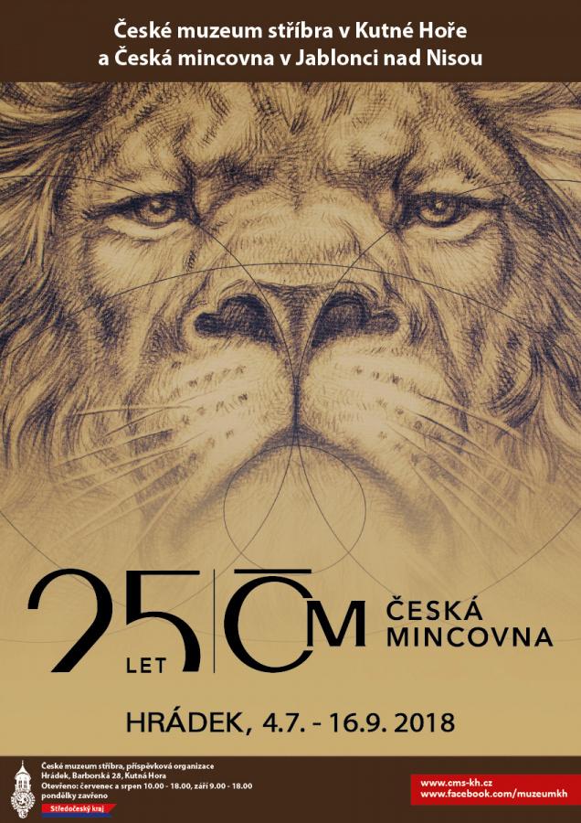 Výstava Česká mincovna 25 let Kutná Hora