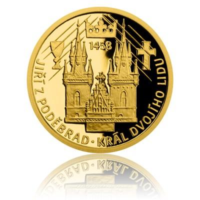 Zlatá mince Doba Jiřího z Poděbrad - Král dvojího lidu proof - Česká mincovna